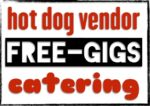 GET HOT DOG CART CATERING GIGS FOR FREE