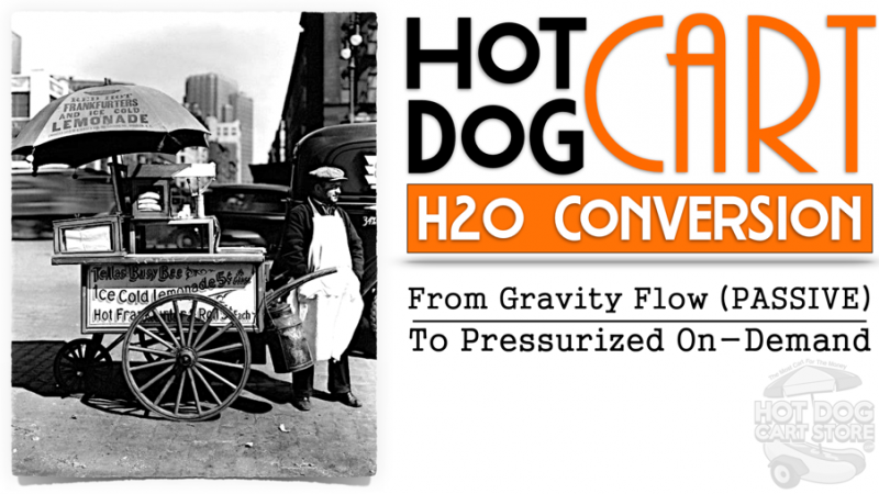how to convert a hot dog cart water system